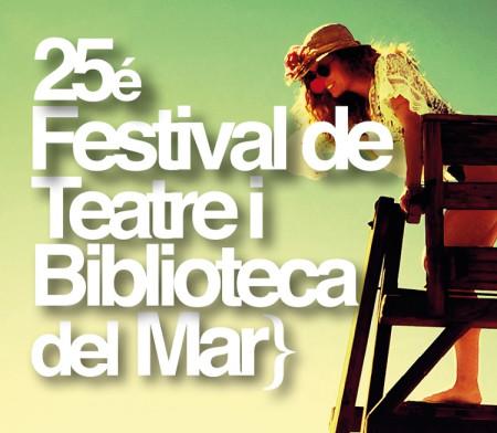 XXV FESTIVAL DE TEATRO Y BIBLIOTECA DEL MAR