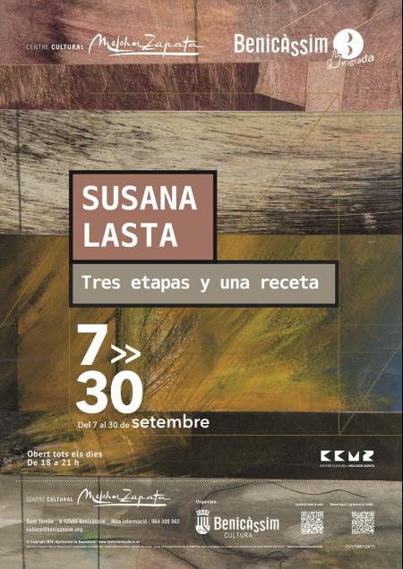 EXPOSICIÓN DE SUSANA LASTA: Tres etapas y una receta