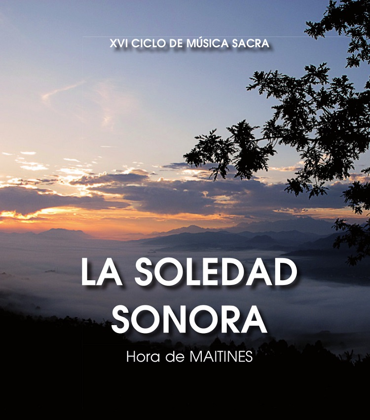 La XVI edición del Ciclo de Música Sacra, del 22 al 26 de julio